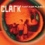 clark fantasm planes