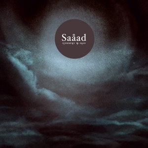 Saaad – Orbs & Channels.againstthesilence.wordpress.com
