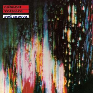 Cabaret_Voltaire_-_Red_Mecca.againstthesilence
