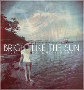 brightlikethesun.live.againstthesilence