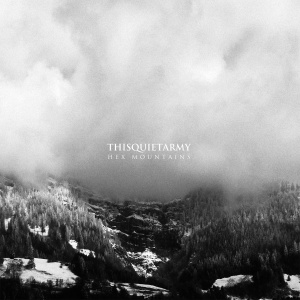thisquietarmy.hexmountains.againstthesilence
