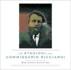 Marco-Cappelli-Acoustic-Triob-briLe-Stagioni-Del-Commissario-Ricciardi.againstthesilence