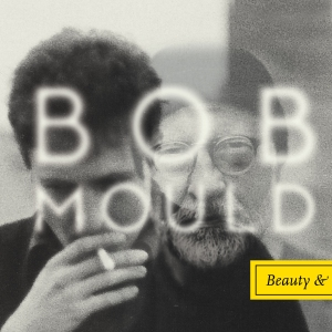 bobmould_beautyruin.againstthesilence