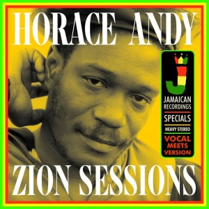 horace-andy-zion-sessions.againstthesilence