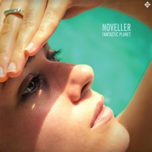 Noveller.Fantastic Planet.againstthesilemce