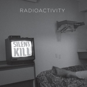 radioactivity.silent-kill.againstthesilence.com
