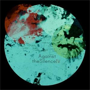 Against the silence IV