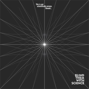 BLINDTHEMWITHSCIENCE.AGAINSTTHESILENCE