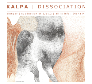 Kalpa - Dissociation.againstthesilence