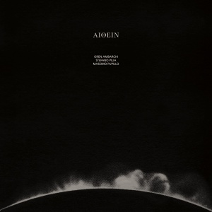 Oren Ambarchi/Stefano Pilia/Massimo Pupillo.againstthesilence