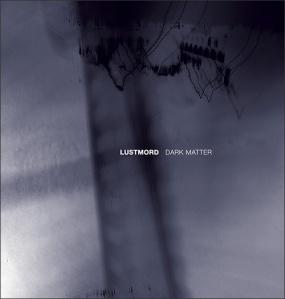 lustmotd.dark-matter.againstthesilence