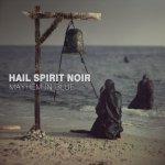 hail spirit noir.againstthesilence